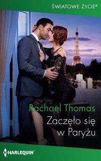 Zaczęło się w Paryżu - Rachael Thomas - ebook
