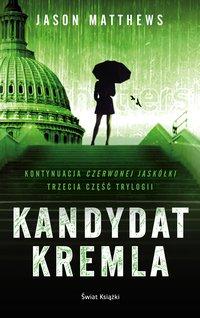 Kandydat Kremla - Jason Matthews - ebook