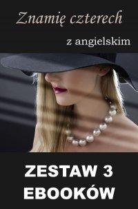 3 ebooki: Znamię czterech z angielskim, Groźny cień, Nauka angielskiego z książką dwujęzyczną