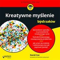 Kreatywne myślenie dla bystrzaków - David Cox - audiobook