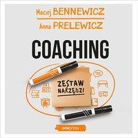 Coaching. Zestaw narzędzi - Maciej Bennewicz - audiobook