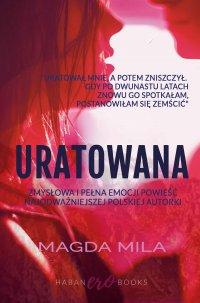 Uratowana - Magda Mila - ebook