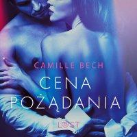 Cena pożądania - Camille Bech - audiobook