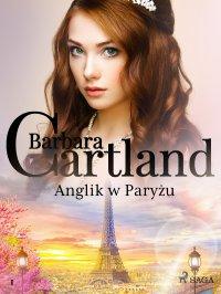 Anglik w Paryżu - Barbara Cartland - ebook
