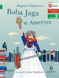 Baba Jaga w Ameryce - Zbigniew Dmitroca - ebook