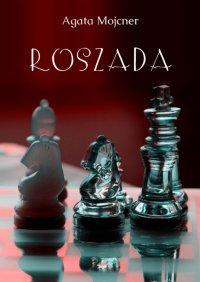 Roszada - Agata Mojcner - ebook