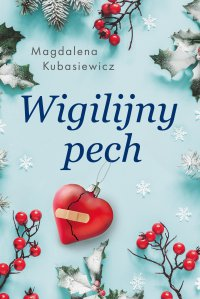 Wigilijny pech - Magdalena Kubasiewicz - ebook