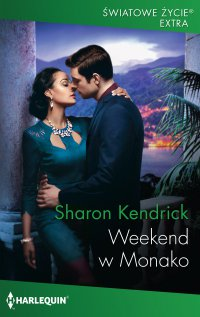 Weekend w Monako - Sharon Kendrick - ebook