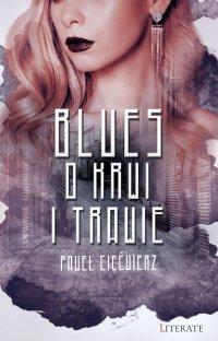Blues o krwi i trawie - Paweł Ciećwierz - ebook