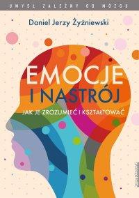Emocje i nastrój - Daniel Jerzy Żyżniewski - ebook