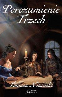 Porozumienie Trzech - Tomasz Niziński - ebook