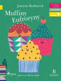 Muffiny Eufrozyny - Justyna Bednarek - ebook