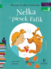 Nelka i piesek Fafik - Dorota Łoskot-Cichocka - ebook