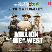 A Million Ways to Die in the West - Seth MacFarlane - audiobook