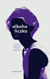 Alkoholiczka - Mika Dunin - ebook