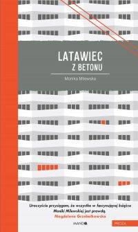 Latawiec z betonu - Monika Milewska - ebook