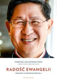 Radość Ewangelii. Rozmowy o odnowie Kościoła - kard. Luis Antonio Tagle - ebook