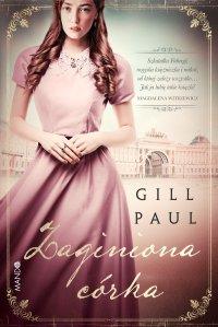 Zaginiona córka - Gill Paul - ebook