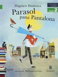 Parasol pana Pantalona - Zbigniew Dmitroca - ebook