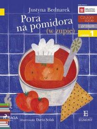 Pora na pomidora (w zupie) - Justyna Bednarek - ebook