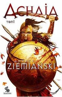 Achaja. Tom 1 - Andrzej Ziemiański - audiobook