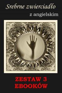 Srebrne zwierciadło, Groźny cień, Nauka angielskiego z książką dwujęzyczną
