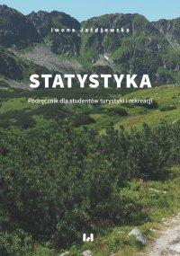 Statystyka. Podręcznik dla studentów turystyki i rekreacji - Iwona Jażdżewska - ebook