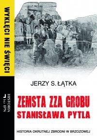 Zemsta zza grobu Stanisława Pytla - Jerzy S. Łątka - ebook