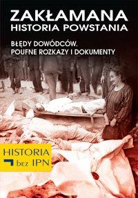 Zakłamana historia powstania II - Józef Stępień - ebook