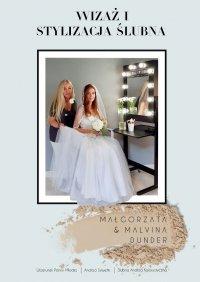 Wizaż istylizacja ślubna - Malvina Dunder - ebook