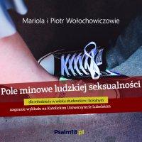 Pole minowe ludzkiej seksualności - Piotr Wołochowicz - audiobook