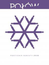 Połów. Poetyckie debiuty 2018