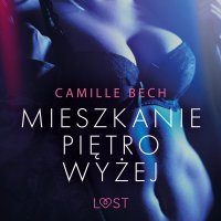 Mieszkanie piętro wyżej - Camille Bech - audiobook