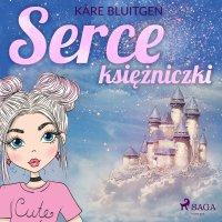 Serce księżniczki - Kare Bluitgen - audiobook