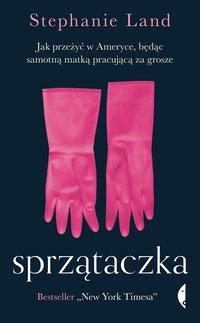 Sprzątaczka - Stephanie Land - ebook