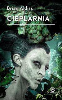 Cieplarnia - Brian Aldiss - ebook