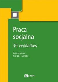 Praca socjalna - Krzysztof Frysztacki - ebook