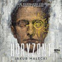 Horyzont - Jakub Małecki - audiobook