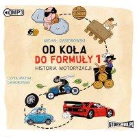 Od koła do Formuły 1. Historia motoryzacji - Michał Gąsiorowski - audiobook