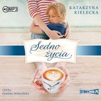 Sedno życia - Katarzyna Kielecka - audiobook