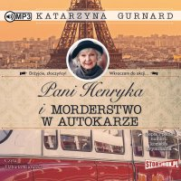 Pani Henryka i morderstwo w autokarze - Katarzyna Gurnard - audiobook