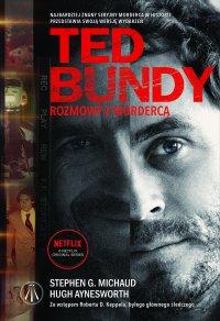Ted Bundy. Rozmowy z mordercą