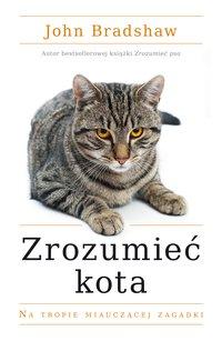 Zrozumieć kota - John Bradshaw - ebook