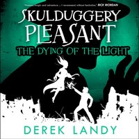 Dying of the Light (Skulduggery Pleasant, Book 9)