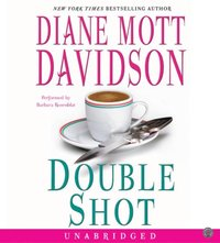Double Shot - Diane Mott Davidson - audiobook