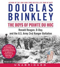 Boys of Pointe du Hoc - Douglas Brinkley - audiobook
