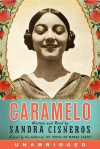 Caramelo - Sandra Cisneros - audiobook