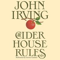 Cider House Rules - John Irving - audiobook
