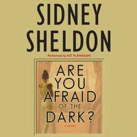 Are You Afraid of the Dark? - Sidney Sheldon - audiobook