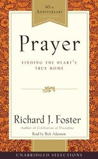 Prayer Selections - Richard J. Foster - audiobook